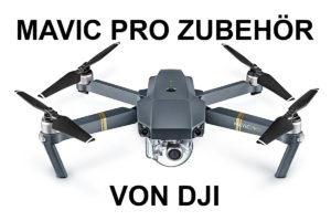 Mavic Pro Zubehör von DJI