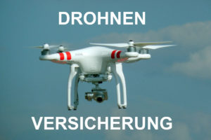 Drohnen Versicherung: Flugmodell oder UAV richtig versichern!