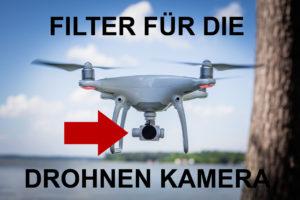 Filter für Drohnen Kameras